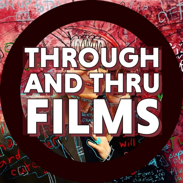 THROUGH AND THRU FILMS | Entertainment Industry Veterans | Squamish BC Canada